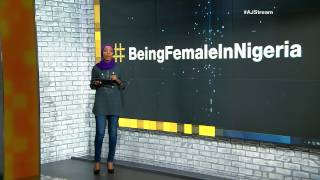 #AJStream 01/07/2015 - Women speak out against sexism with #BeingFemaleInNigeria