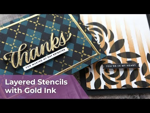 STENCIL LAYERING with Gold Ink