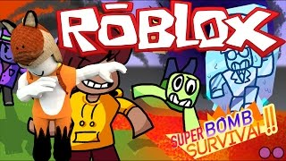 I DON'T WANT TO BLOW UP - Super Bomb Survival - Roblox