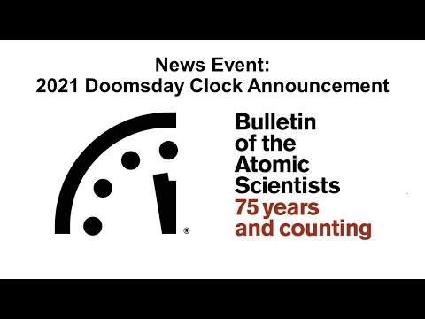 News Event: 2021 Doomsday Clock Announcement
