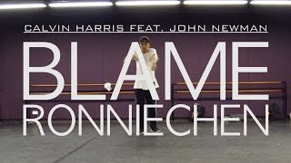 Video Blame - Calvin Harris feat. John Newman | Ronnie Chen choreography download MP3, 3GP, MP4, WEBM, AVI, FLV Januari 2018