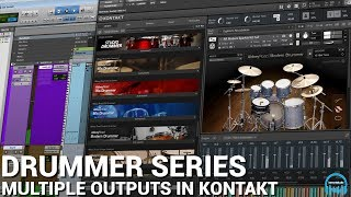 Kontakt DRUMMER Series - Use Multiple Outputs to Record Drums in Pro Tools