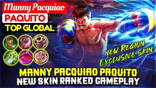 Manny Pacquiao Paquito, New Skin Ranked Gameplay [ Top Global Paquito ] Manny Pacquiao - MLBB