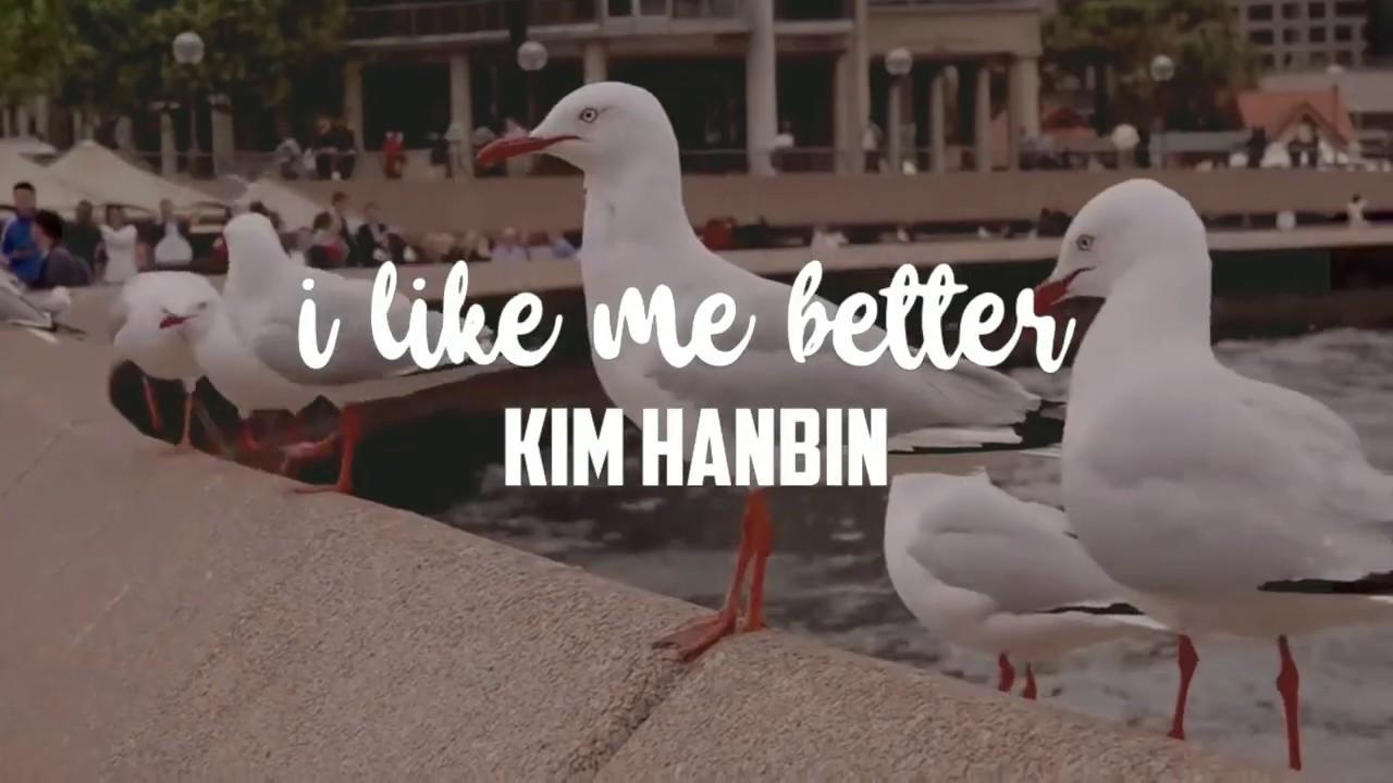 [FMV] KIM HANBIN — i like me better