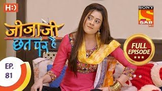 Jijaji Chhat Per Hai - Ep 81 - Full Episode - 1st May, 2018