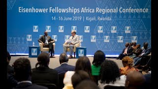 Eisenhower Fellowships Africa Regional Conference | Interactive session with President Kagame