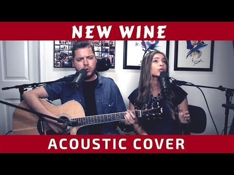 New Wine - Hillsong Worship (Cover with lyrics)