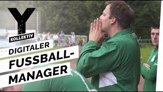 Comunio in Real Life: Fußball-Manager in der Kreisliga I Y-Kollektiv Dokumentation