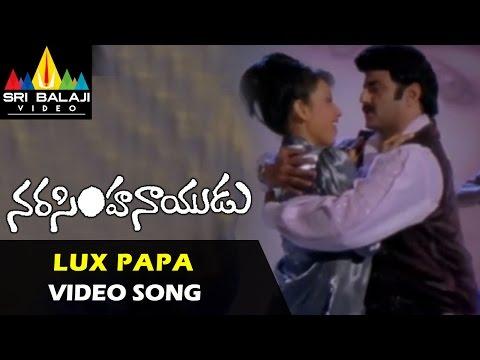 Narasimha Naidu Songs | Lux Papa Lux Papa Video Song | Balakrishna, Asha Saini | Sri Balaji Video