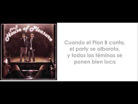 Plan B -¿Por Que Te Demoras? (lyrics)