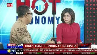 Hot Economy: Jurus Baru Dongkrak Industri #2