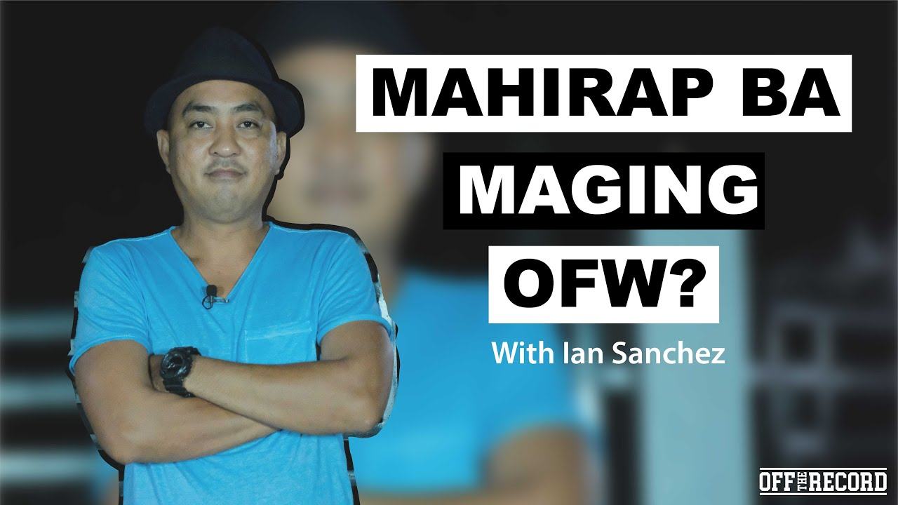Mahirap Ba Maging OFW?