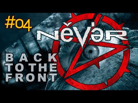 Клип NEVER - Back To The Front