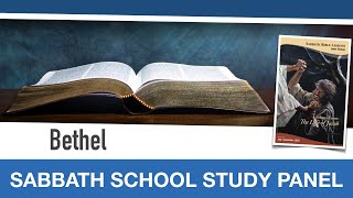 "Sabbath Bible Lesson 4: ""Bethel"" - Lessons From the Life of Jacob"