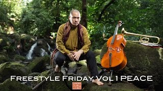 Freestyle Friday Vol 1 PEACE