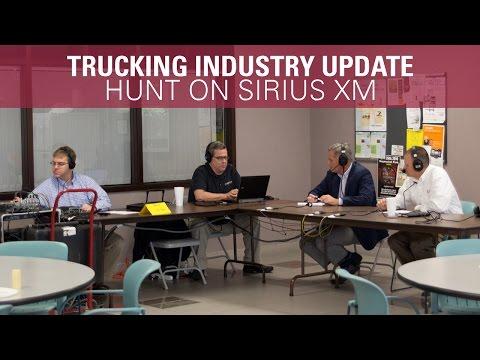 Trucking Industry Update -  Hunt Flatbed on SiriusXM