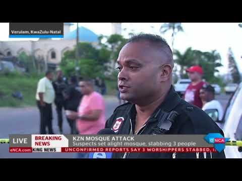Mosque attack in Verulam, KZN