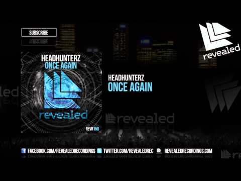 Headhunterz - Once Again [OUT NOW!]