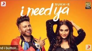 SUKHE NEW SONG I Need Ya | Feat Krystle D'Souza | Jaani | B Praak | Arvindr Khaira | N.S.Pro..