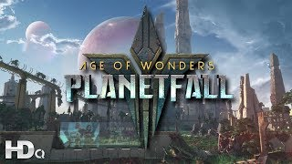 AGE OF WONDERS : Planetfall - NEW Strategy Game Announcement Trailer 2019 (PC, PS4 & XB1) HD