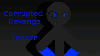 Corrupted Revenge Teaser New Series Read Desc if you want to join