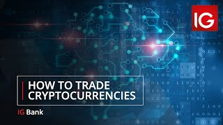 How to trade cryptocurrencies | IG Bank