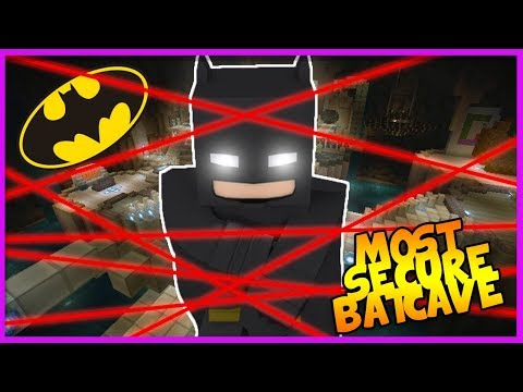 Minecraft - MOST SECURE / SECRET BATCAVE BASE!