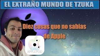 El extrano Mundo de Tzuka Diez cosas que no sabias de Apple