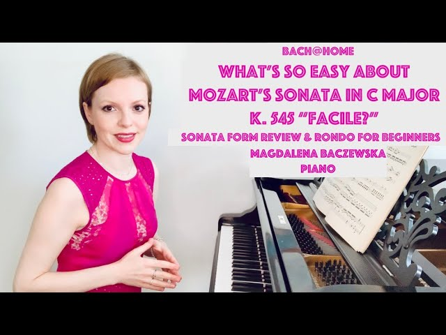 """What's so easy about Mozart's Sonata """"Facile?"""""""