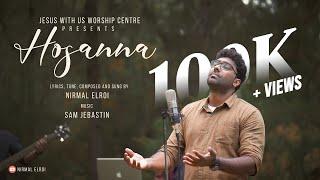 Hosanna | ஓசன்னா | Nirmal Elroi