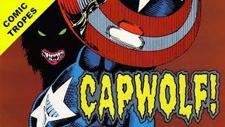 That Time Captain America Became a Werewolf - Comic Tropes (Episode 56)