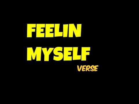 TOMZY LEBRONSKI ~ Feelin' Myself Verse