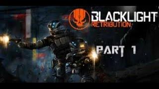 Blacklight Retribution Part 1