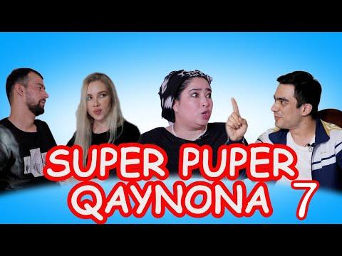 SUPER PUPER QAYNONA 7–QISM. ( СУПЕР ПУПЕР КАЙНОНА)