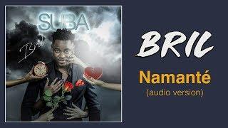 Bril - Namanté - Audio Version (incluse dans la B.O. de la série GOLDEN - épisode 38)