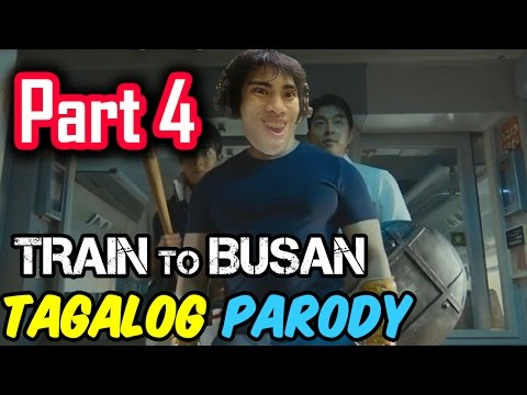 Train To Busan Parody | PART 4 (Tagalog / Filipino Dub) - GLOCO