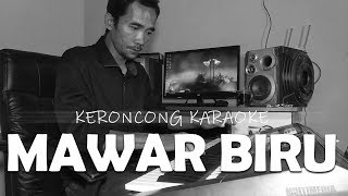Download lagu MAWAR BIRU versi KARAOKE LANGGAM KERONCONG