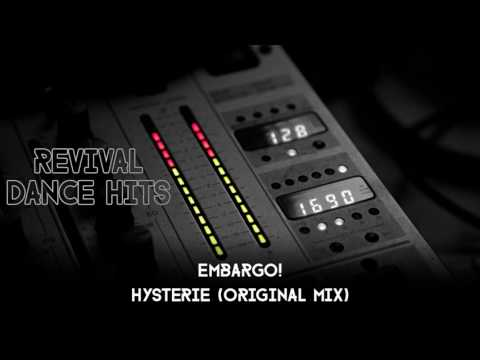 Embargo! - Hysterie (Original Mix) [HQ]