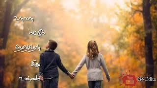 #GSEditz Unnai mattum nesithen ithu unmai || Geethaien Rathi|| subscribe 👇😘...