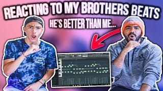 Reacting To My BROTHERS Beats!!! (HES BETTER THAN ME...) | Sharpe