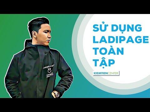 [FULL SERIES] Hướng dẫn sử dụng LadiPage để làm landing page chuyên nghiệp TOÀN TẬP   Kiemtiencenter