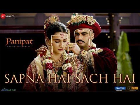 Sapna Hai Sach Hai - Panipat | Arjun Kapoor & Kriti Sanon | Shreya Ghoshal & Abhay J| Ajay-Atul