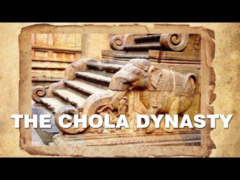 The Chola Dynasty. Indian History