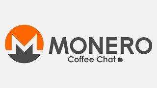 Monero Coffee Chat Special Upgrade Edition - 2019.03.09