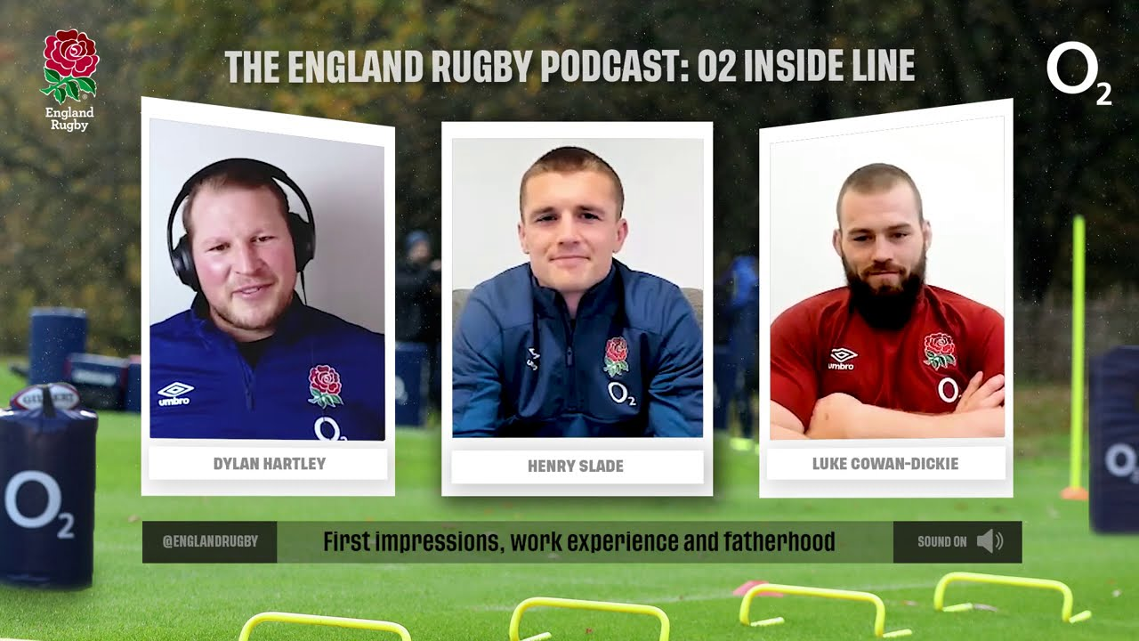Henry Slade and Luke Cowan-Dickie join Dylan on England Rugby Podcast: O2 Inside Line