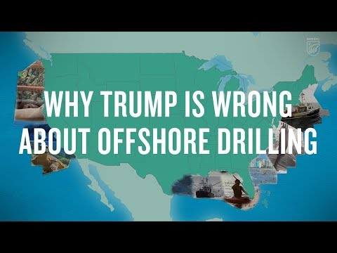 Why Trump Is Wrong About Offshore Drilling