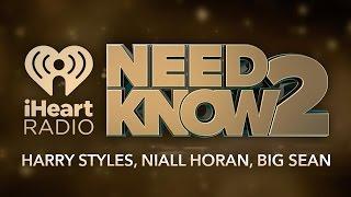 Harry Styles, Niall Horan, Big Sean   Need 2 Know