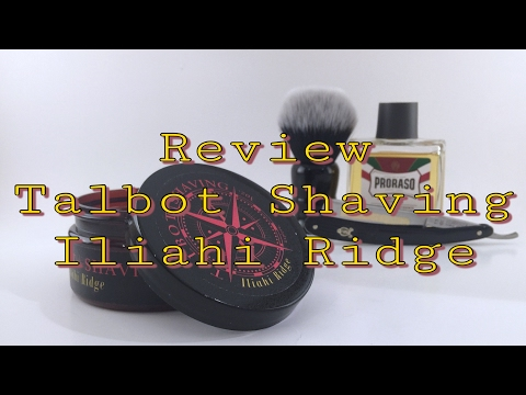 Review - Talbot Shaving Iliahi Ridge