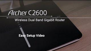 tp link ac2600 wireless dual band gigabit router archer c2600 setup tutorial video