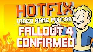 FALLOUT 4 CONFIRMED!! // XCOM 2 ANNOUNCED!!! // STEAM OFFER REFUNDS?! - HOTFIX
